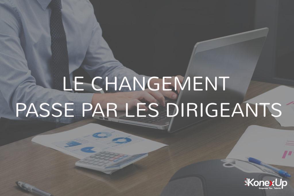 Le changement pas par les dirigeants d'entreprise
