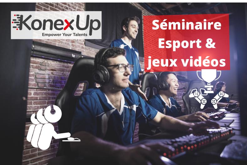 seminaire esport jeux vidéos